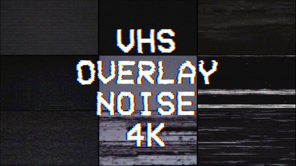 Thumbnail for 4k VHS Overlay Noise Pack