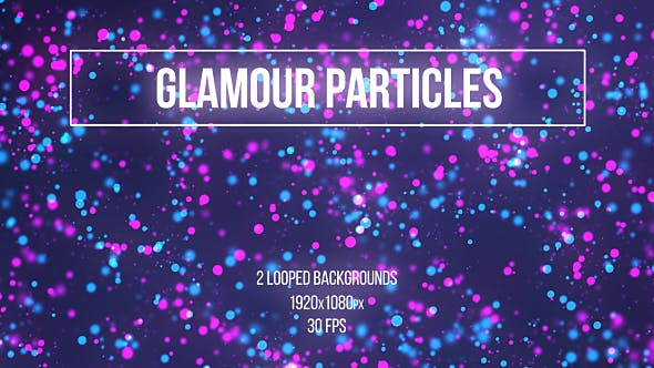 Thumbnail for Glamour Particles