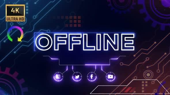 "4K - Twitch Streaming "" Offline """