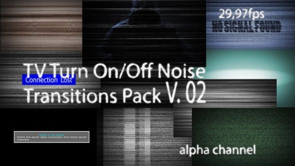 Tv Turn On- Off Noise Transitions Pack V. 02