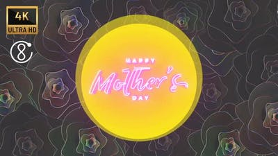 4K - Mothers Day