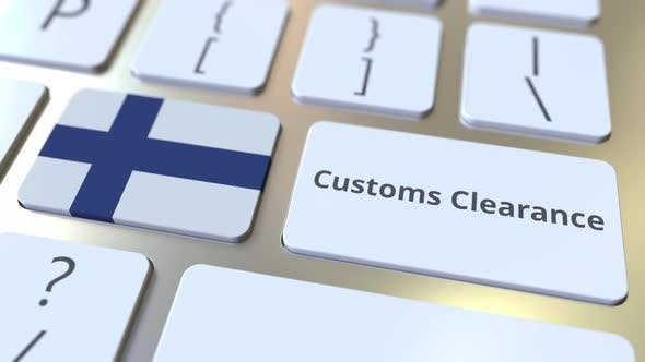 Thumbnail for CUSTOMS CLEARANCE Text and Flag of Finland on Computer Keyboard