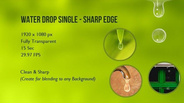 Water Drop Single - Sharp Edge