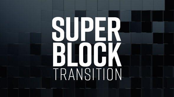 Thumbnail for Super Block Transition