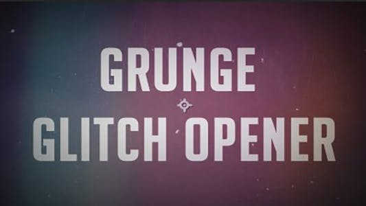 Thumbnail for Grunge Glitch Opener