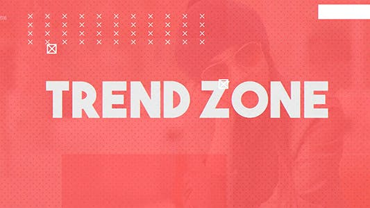 Thumbnail for Trend Zone