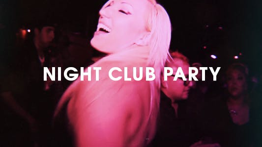 Thumbnail for Night Club Party