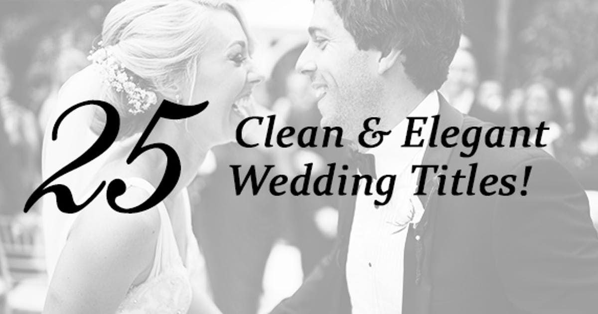 Download 25 Wedding Titles - Clean and Elegant by MotionTheoryStudio