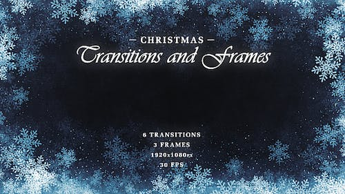 Christmas Transitions & Frames