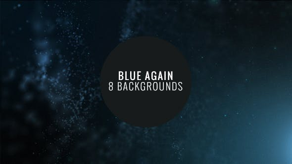 Cover Image for Blue Again - 8 Particle Backgrounds