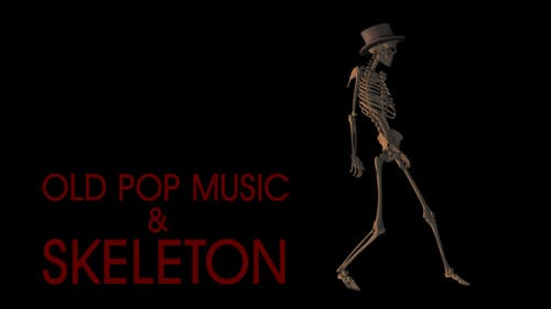 Old Pop Music And Skeleton