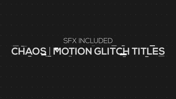 Thumbnail for Chaos | Motion Glitch Titles