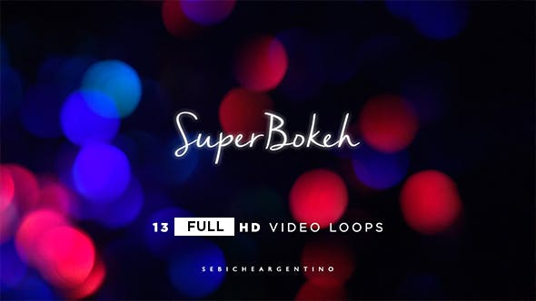 Cover Image for Super Bokeh Loops