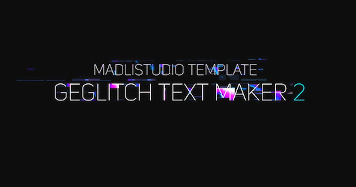 Download Ge Glitch Text Maker 2 by Madlistudio