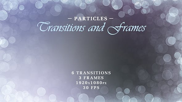 Particles Transitions and Frames
