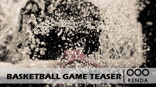 Basketball Game Teaser