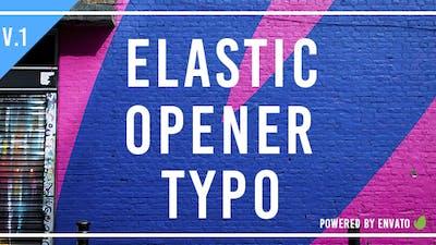 Elastic Opener Typography