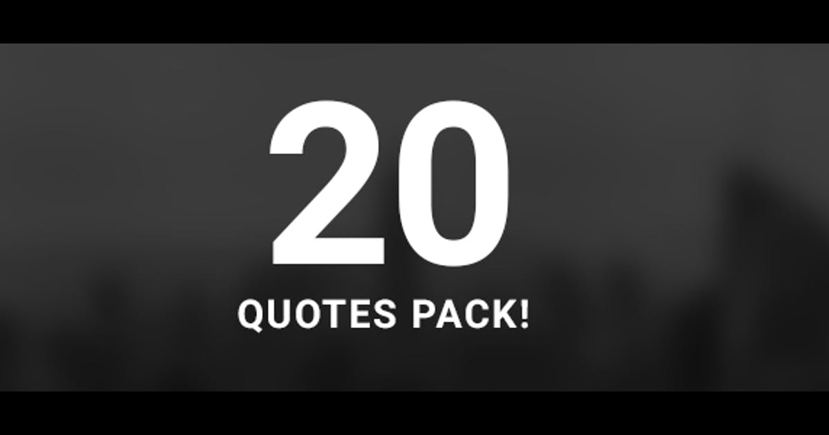 Download 20 Quotes Pack by MotionTheoryStudio