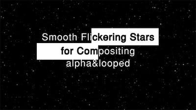 Smooth Flickering Stars