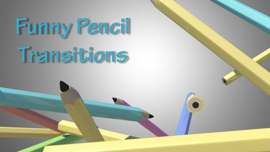 Funny Pencil Transitions