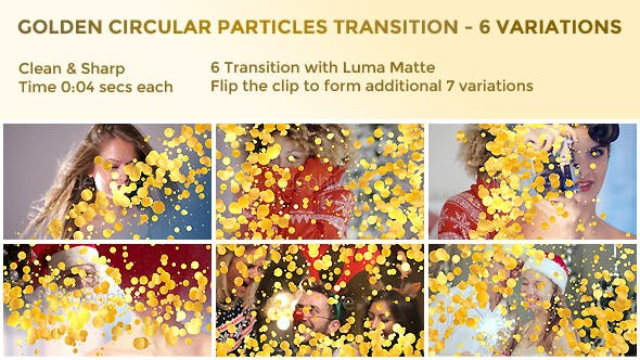 Golden Circular Particles Transition – 6 Variations 2k