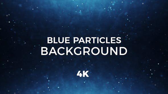 Thumbnail for Blue Particles Background 4K