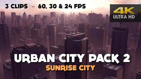 Urban City Pack 2 - Sunrise City (4K)