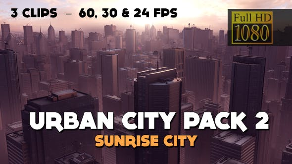 Urban City Pack 2 - Sunrise City (HD)