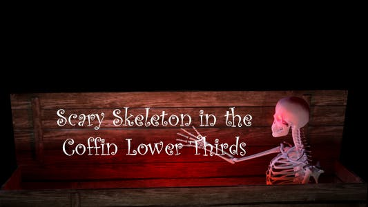 Thumbnail for Scary Skeketon In The Coffin Lower Thirds