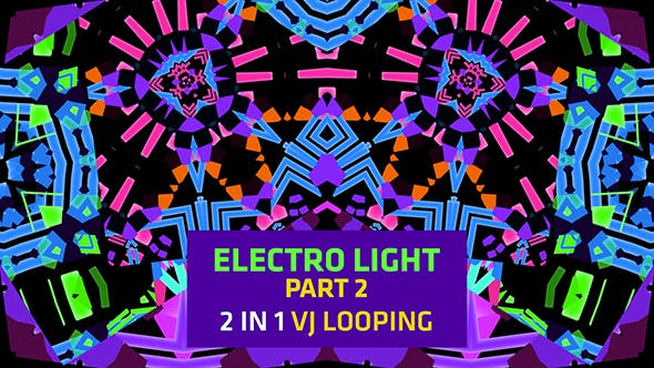 Thumbnail for Electro Light Part 2 (2 in 1) Vj Looping