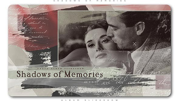 Thumbnail for Shadows of Memories Album Slideshow