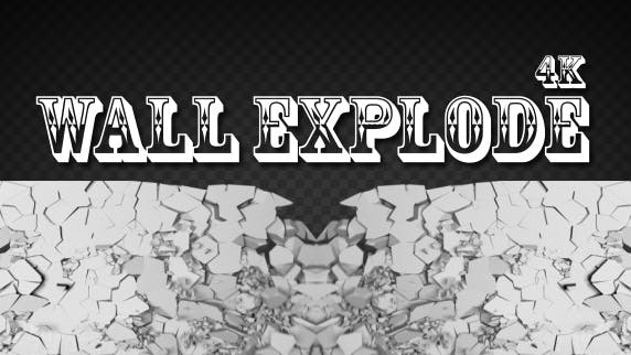 Thumbnail for Wall Explode