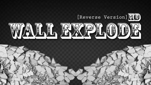 Wall Explode Reverse