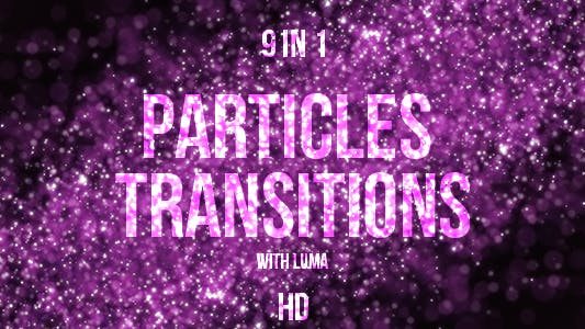 Thumbnail for Particles Transitions
