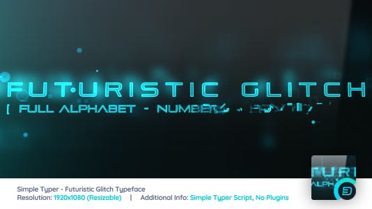 Simple Typer - Futuristic Glitch Typeface