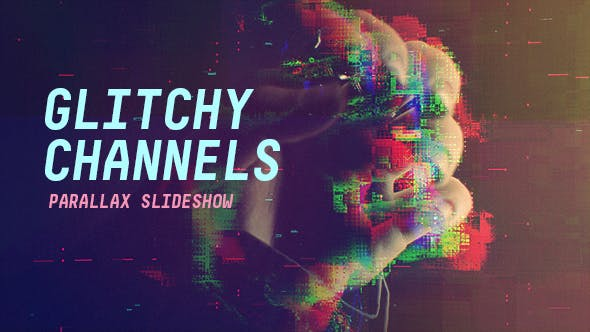Thumbnail for Glitchy Channels Parallax Slideshow