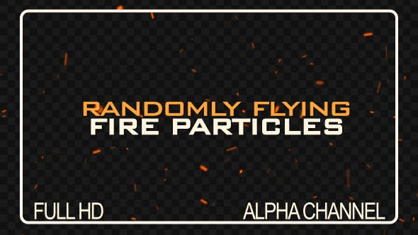 Thumbnail for Flying Fire Sparks / Particles