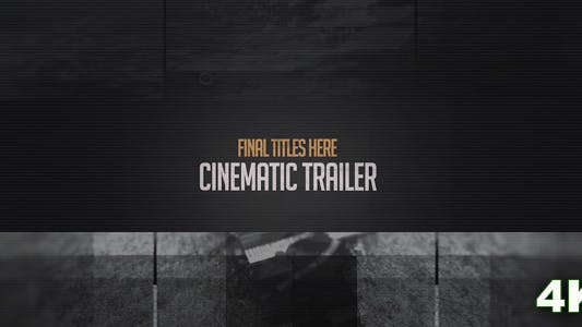 Cinematic Trailer in 4K
