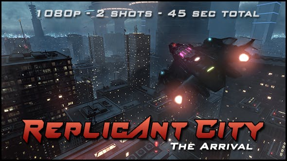 Replicant City - The Arrival (HD)