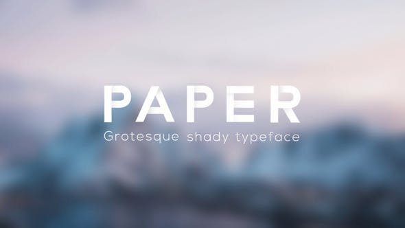 Paper - Grotesque Shady Animated Typeface