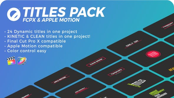 Thumbnail for Titles Pack | FCPX or Apple Motion