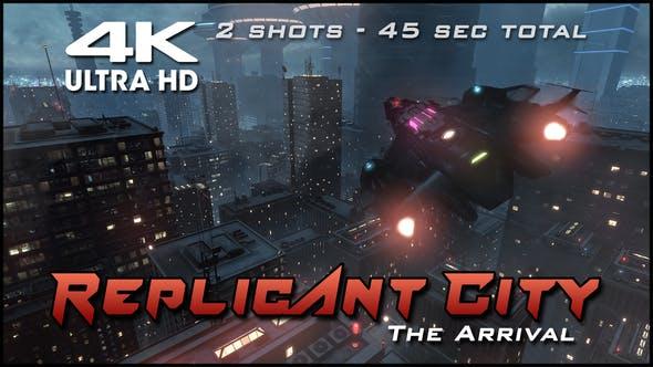 Replicant City - The Arrival (4K)