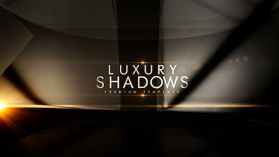 Luxury Shadows