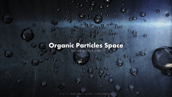 Thumbnail for Organic Particles Space