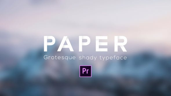 Cover Image for Paper - Grotesque Shady Animated Typeface for Premiere