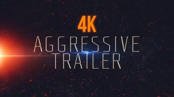 Aggressive Trailer