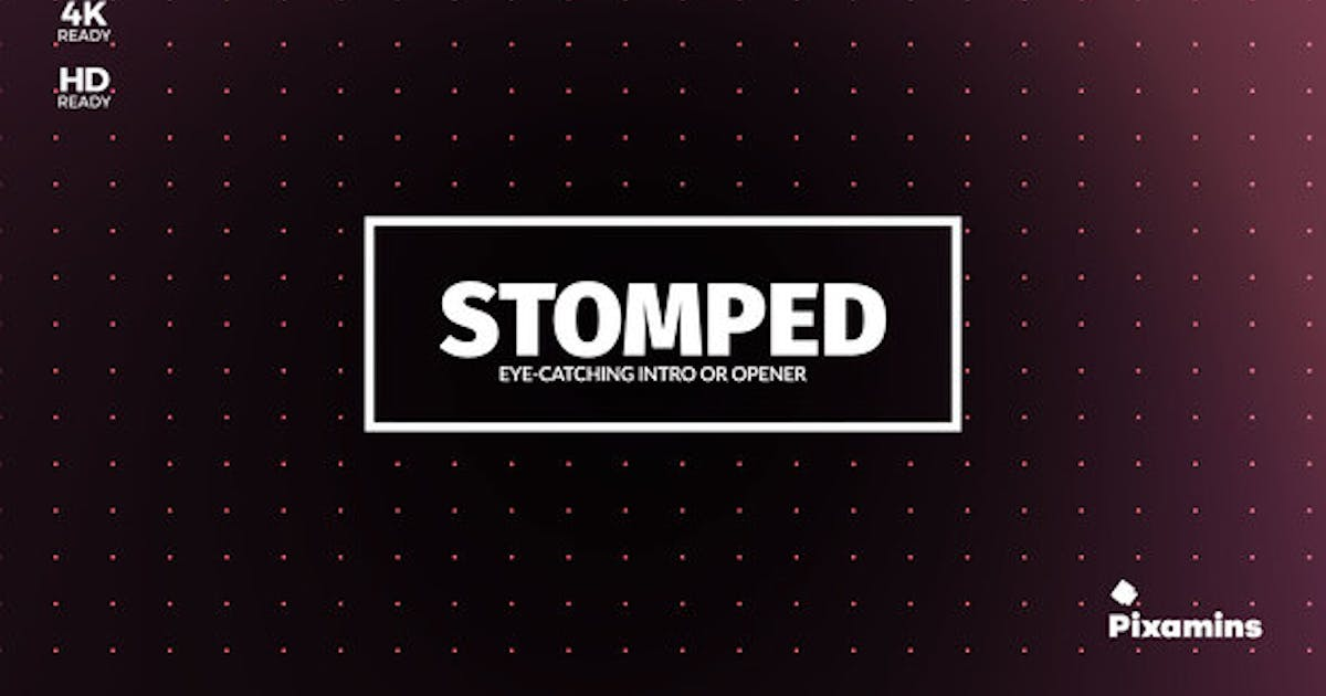 Download Stomped Opener by Pixamins