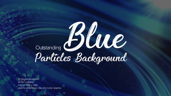 Thumbnail for Outstanding Blue Particles Background