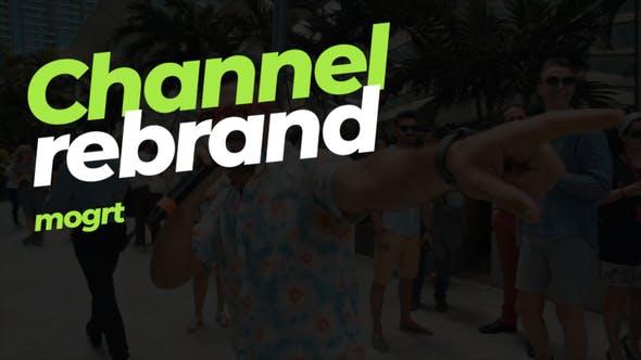Channel rebrand - mogrt