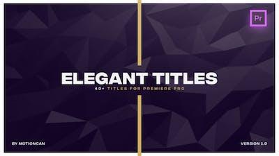 Elegant Titles - for Premiere Pro | Essential Graphics